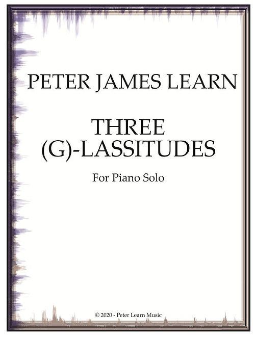 Three (G)-Lassitudes for Piano