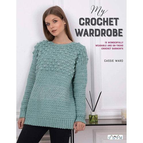 My Crochet Wardrobe - Cassie Ward