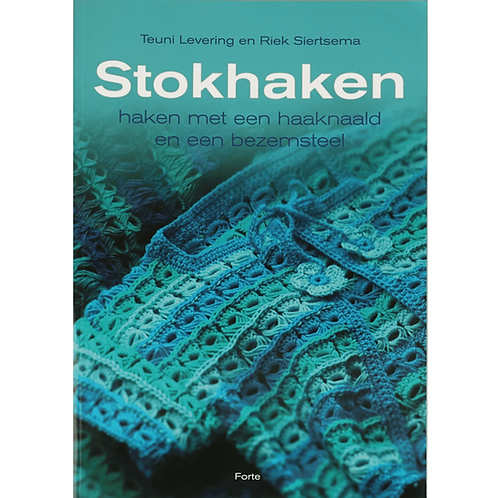 Stokhaken - Teuni Levering En Riek Siertsema