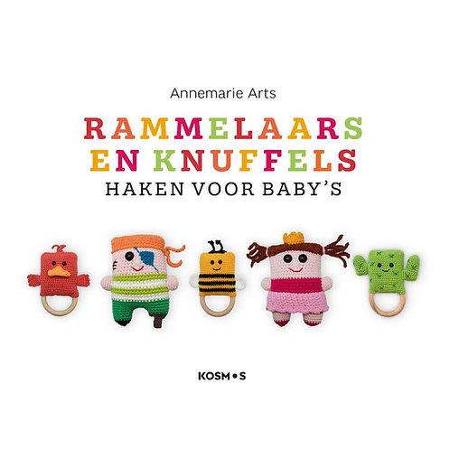 Rammelaars En Knuffels - Annemarie Arts