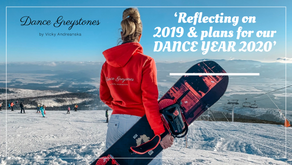 'Reflecting on 2019 & plans for our DANCE YEAR 2020' - Vicky Andreanska