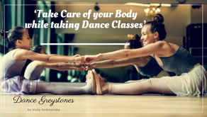 'Tips on how to take care of your body while taking Dance Classes' - Vicky Andreanska
