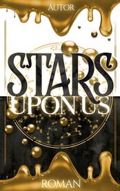 Stars Upon Us