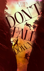 Dont fall down