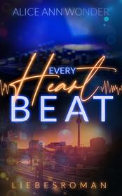 Every Heart Beat