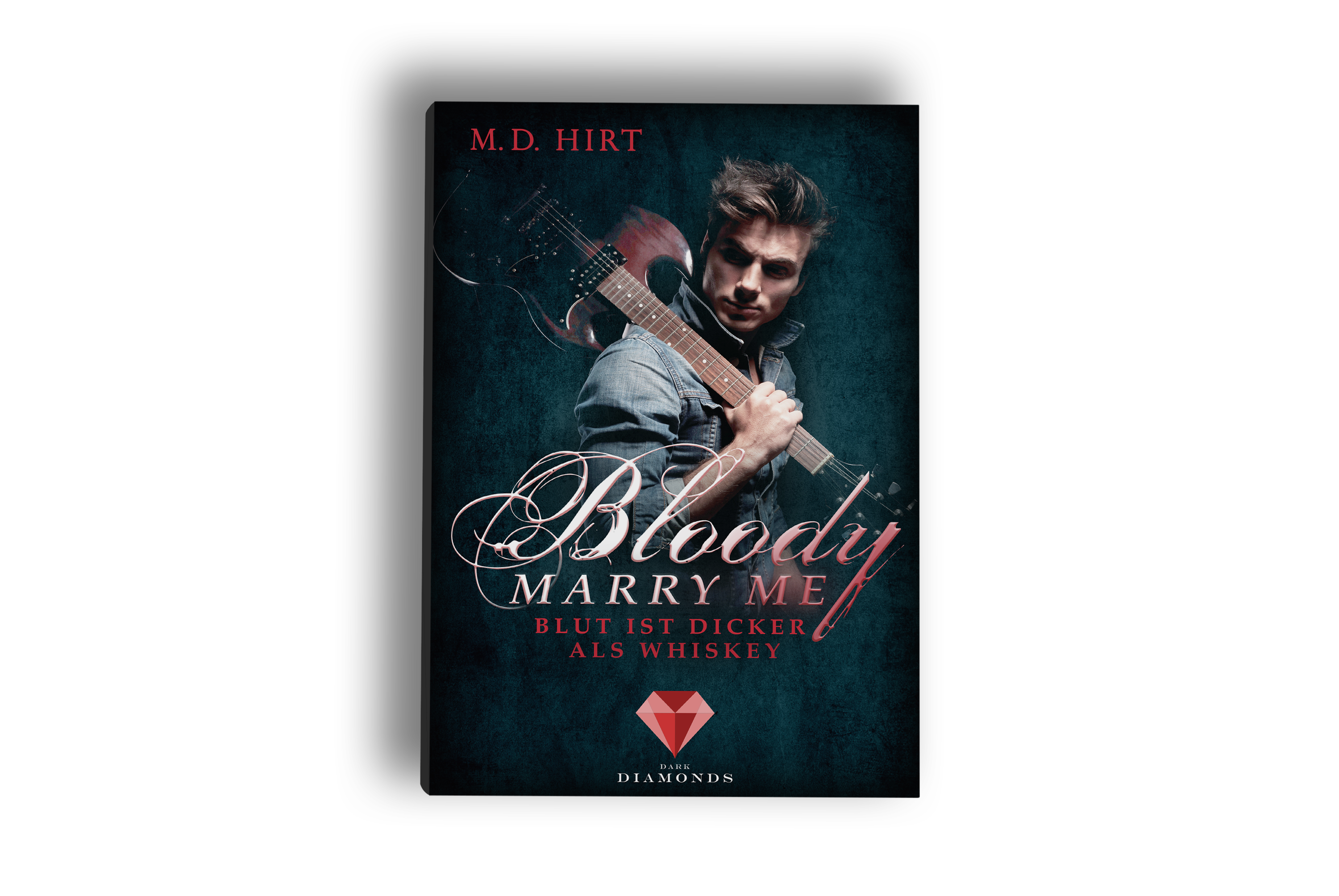 Bloody Marry Me 1 - Blut ist dicker als Whiskey