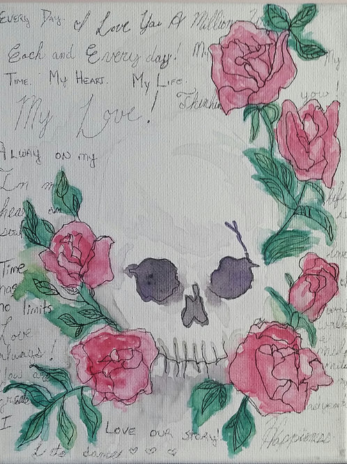 Words of love; Skull and Roses