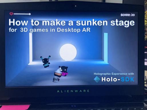 How to make a sunken stage for  3D application in Desktop AR
