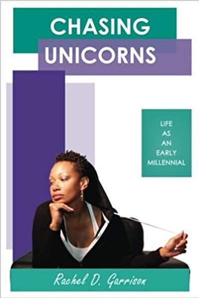 Chasing Unicorns: Life as an Early Millennial