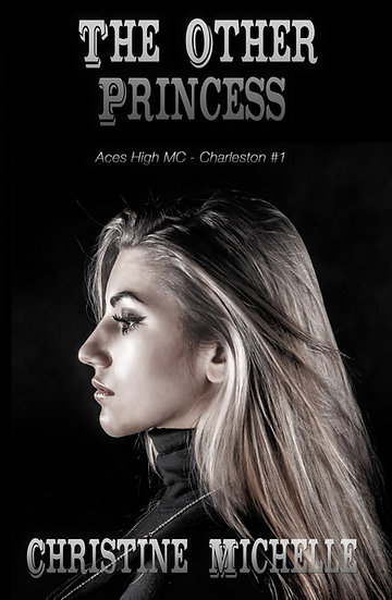 The Other Princess (Aces High MC - Charleston Book 1)