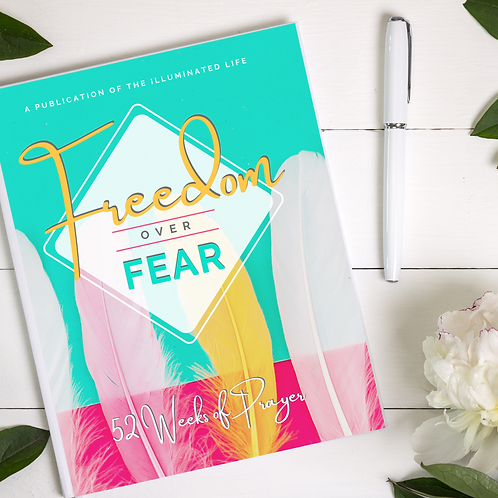 Freedom Over Fear: 52 Weeks of Prayer (English Edition)