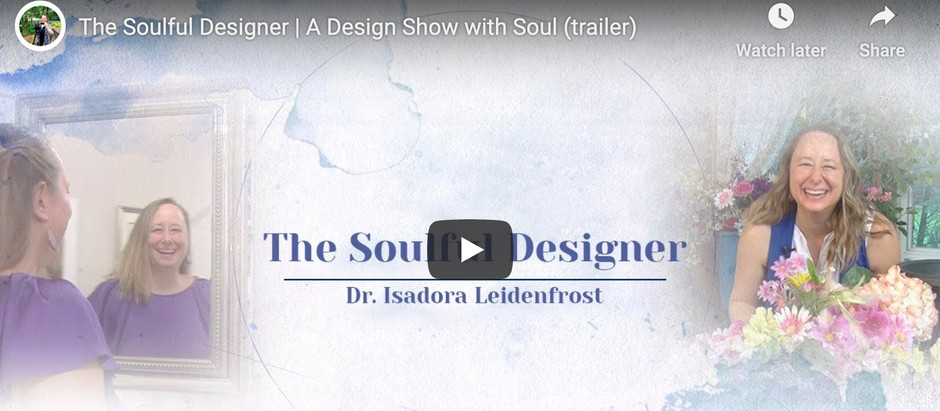 The Soulful Designer | A Design Show with Soul (trailer)
