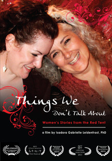 Things We Don't Talk About: Women's Stories from the Red Tent (72-minute film)