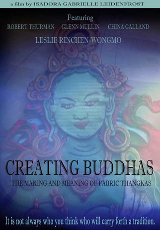 Creating Buddhas: The Meaning and Making of Fabric Thangkas