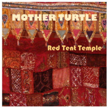 """Red Tent Temple"" DC by Mother Turtle"