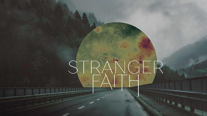 Stranger Faith