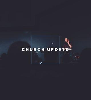 Church Update-April 26.jpg