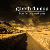 Gareth Dunlop - How Far This Road Goes EP iTunes Large.jpg