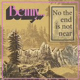 Benny Single Cover (No the end is not near).jpg