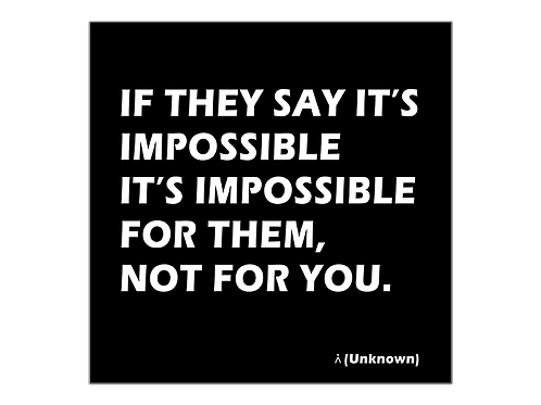 For you it's possible