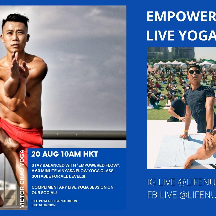 Empowered Flow X Life Nutrition