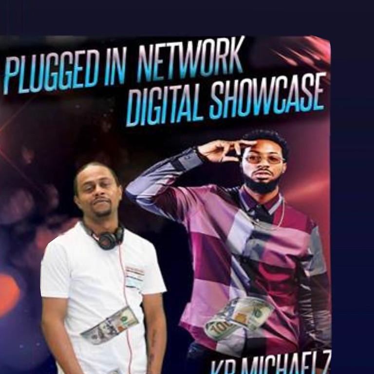 PLUGGED IN RADIO NETWORK DIGITAL SHOWCASE