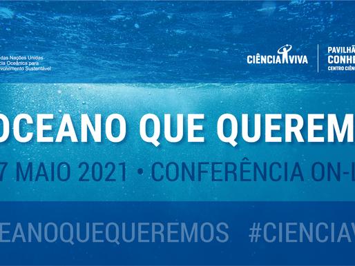 Conferência online | Online conference: O Oceano que queremos
