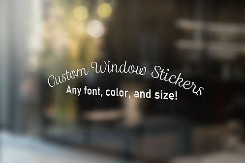 Custom Window Stickers