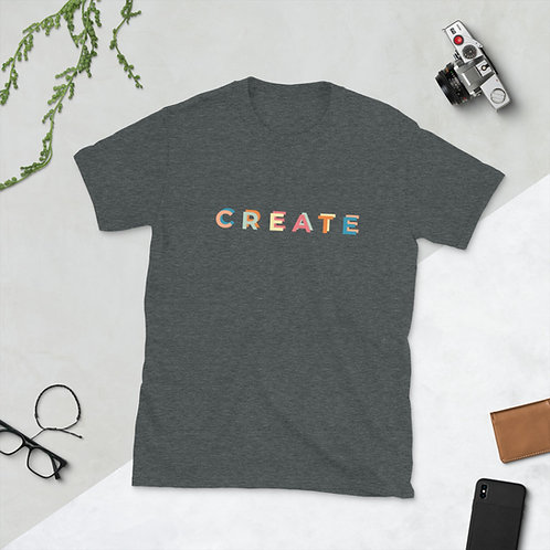 Create- Short-Sleeve Unisex T-Shirt