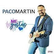 Single_Paco_Me_Gustas1.1.jpg