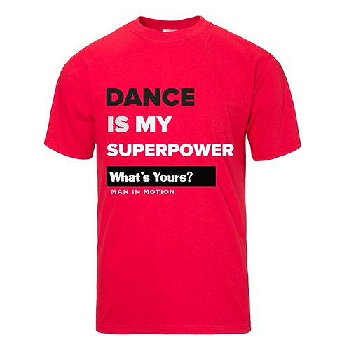 Dance Is My Super Power T-shirt (RED): Available in Unisex/Women/Kids