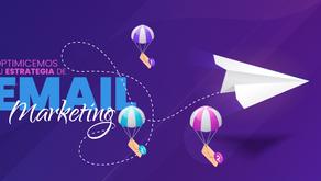 ¡Optimicemos tu estrategia de e-mail marketing!