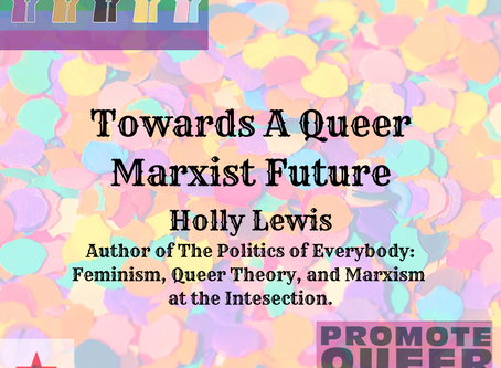 Towards a Queer Marxist Future with Holly Lewis