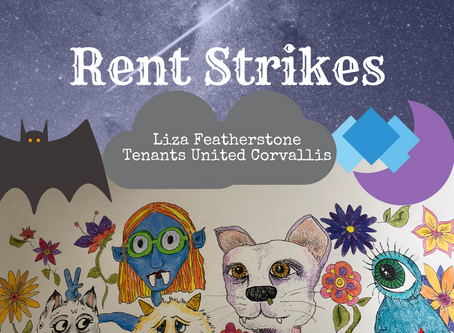 Rent Strikes w/ Liza Featherstone & Tenants United Corvallis