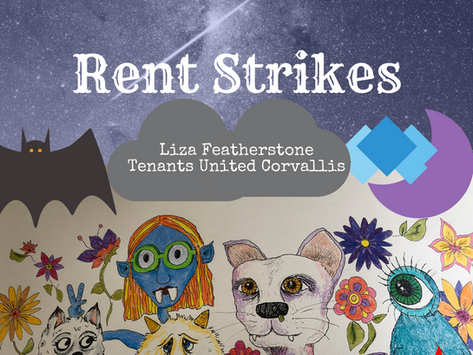 Rent Strikes w/ Liza Featherstone & Tenants United Corvallis