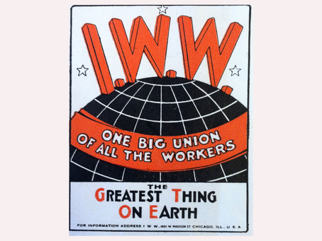 The Future of the IWW: Building One Big Union w/ Nick Driedger & Marianne Garneau