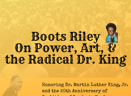 Boots Riley on Power, Art, and the Radical Dr. King