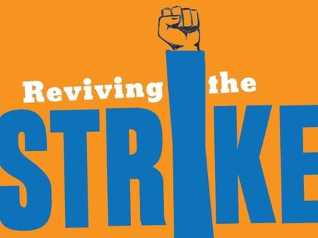 Reviving the Strike