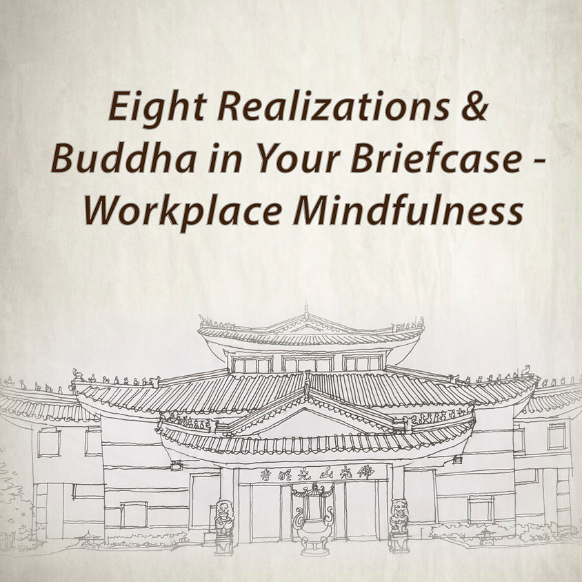 Eight Realizations & Buddha in Your Briefcase  - Workplace Mindfulness