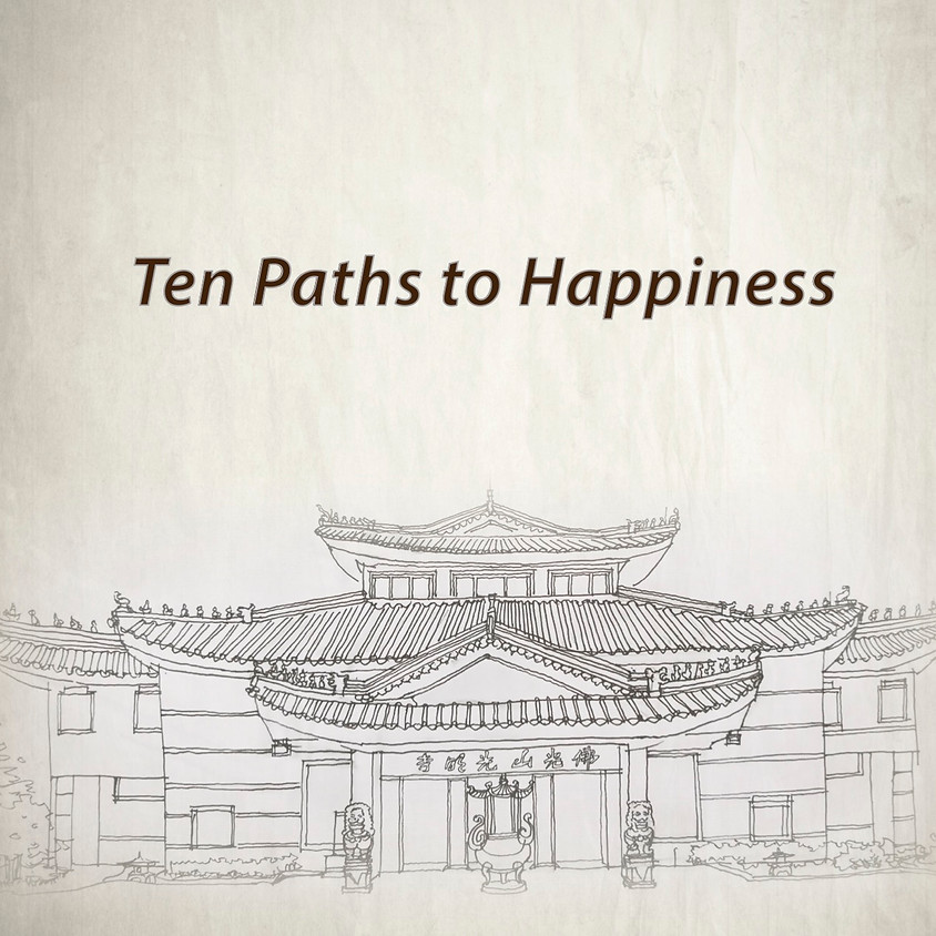 Ten Paths to Happiness
