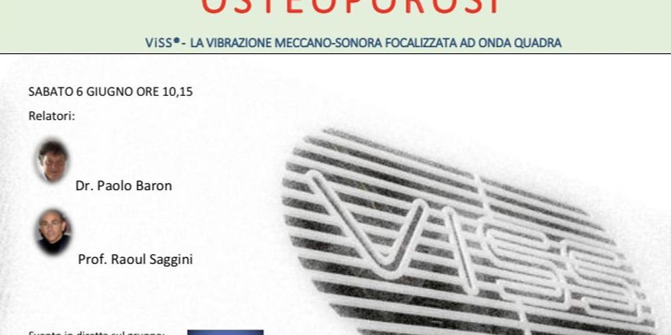 OSTEOPOROSI: APPROCCIO TERAPEUTICO STRUMENTALE