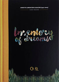 Copertina del libro Annette Lorentzen Casalini CA43 'Inventory of Dreams 2' (2016) realizzato in occasione della mostra antologica presso il museo AEglageret ad Holbæk (DK)