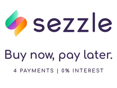 WE NOW OFFER SEZZLE PAYMENT PLANS!