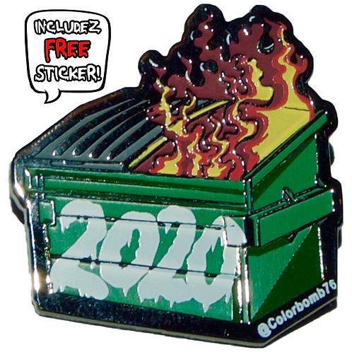 Dumpster Fire 2020 - Hard Enamel Pin
