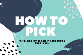 How to Find the Right Hair Products