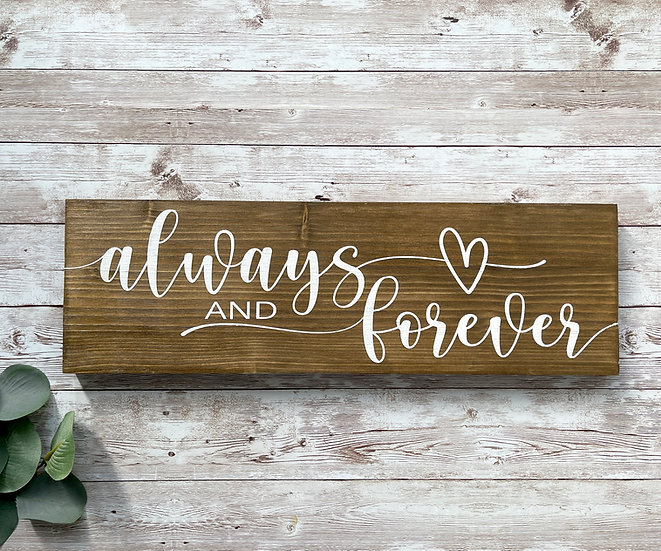 """""""ALWAYS AND FOREVER"""",  ca. 12 x 39 cm"""