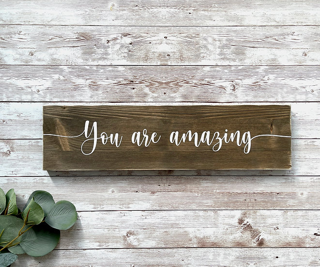 """YOU ARE AMAZING"",  ca. 10 x 39 cm"