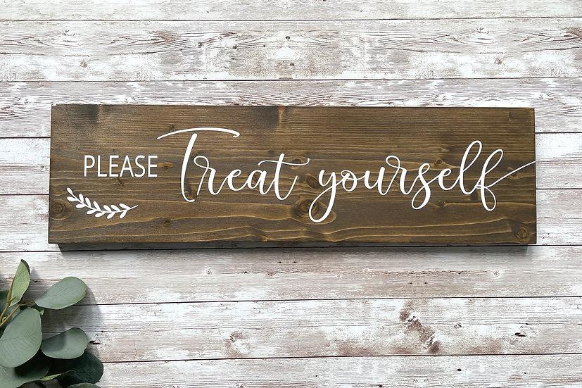 """PLEASE TREAT YOURSELF""-Schild, ca. 14 x 50 cm"