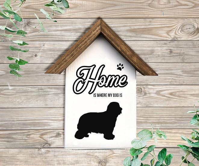 """Häuschen Tierbesitzer """"HOME IS WHERE M DOG IS ..."""", ca. 22 x 25cm"""