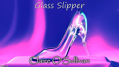 GLASS SLIPPER CLAIRE O'SULLIVAN.jpg